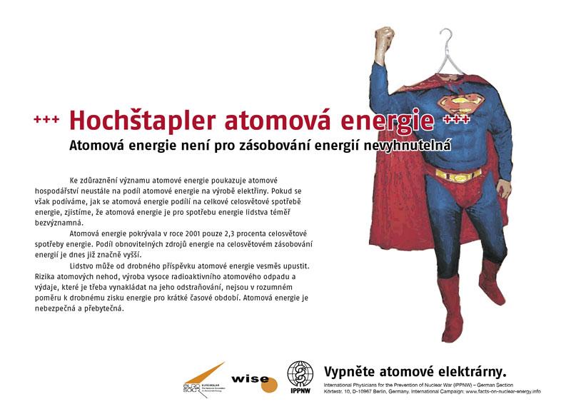 """Hochštapler atomová energie - Atomová energie není pro zásobování energií nevyhnutelná - Mezinárodní plakátová kampaň """"Fakta o atomové energii"""""""