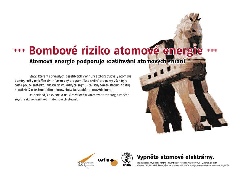 """Bombové riziko atomové energie - Atomová energie podporuje rozšiřování atomových zbraní - Mezinárodní plakátová kampaň """"Fakta o atomové energii"""""""