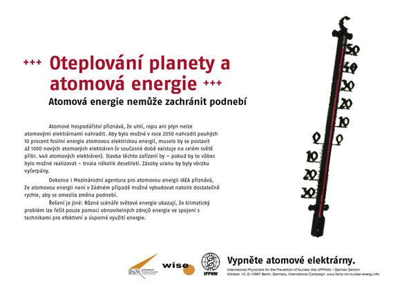 """Oteplov�n� planety a atomov� energie - Atomov� energie nemů�e zachr�nit podneb� - Mezin�rodn� plak�tov� kampaň """"Fakta o atomov� energii"""""""