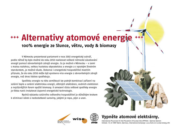 "Alternativy atomov� energie - 100% energie ze Slunce, větru, vody & biomasy - Mezin�rodn� plak�tov� kampaň ""Fakta o atomov� energii"""