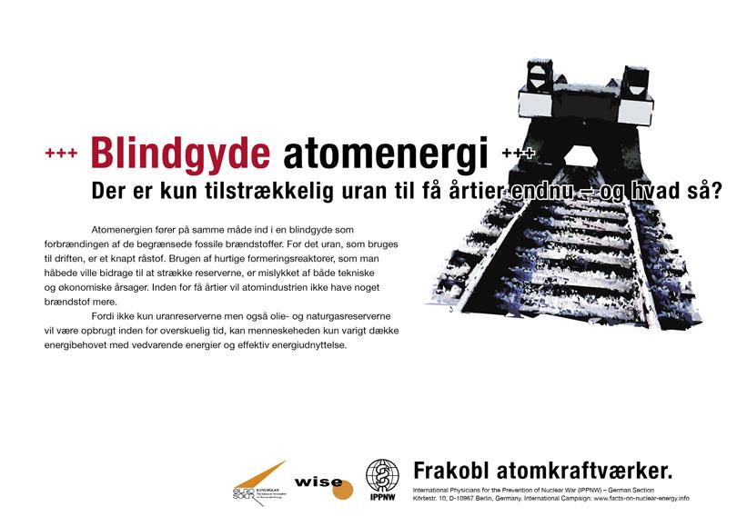 """Blindgyde atomenergi - Der er kun tilstrækkelig uran til få årtier endnu – og hvad så? - International plakatkampagne """"Fakta om atomenergi"""""""