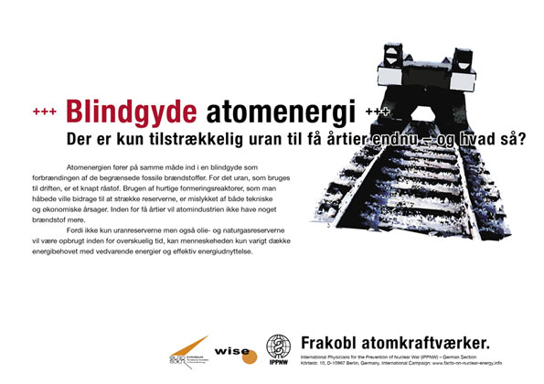 "Blindgyde atomenergi - Der er kun tilstr�kkelig uran til f� �rtier endnu � og hvad s�? - International plakatkampagne ""Fakta om atomenergi"""