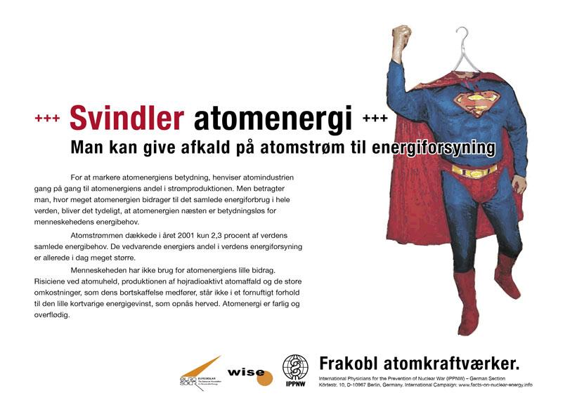 """Svindler atomenergi - Man kan give afkald p� atomstr�m til energiforsyning - International plakatkampagne """"Fakta om atomenergi"""""""