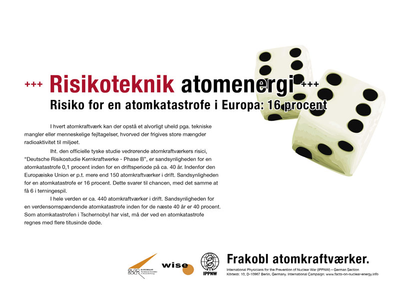 "Risikoteknik atomenergi - Risiko for en atomkatastrofe i Europa: 16 procent - International plakatkampagne ""Fakta om atomenergi"""