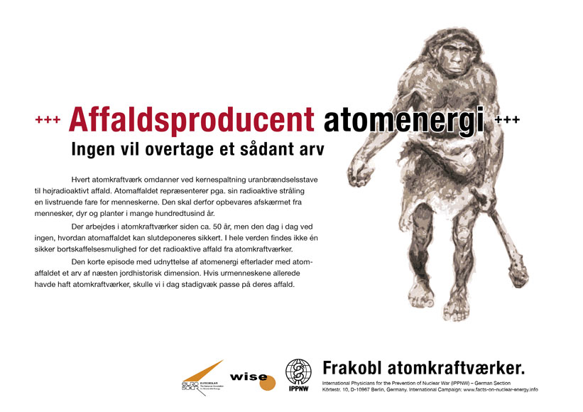 "Affaldsproducent atomenergi - Ingen vil overtage et s�dant arv - International plakatkampagne ""Fakta om atomenergi"""