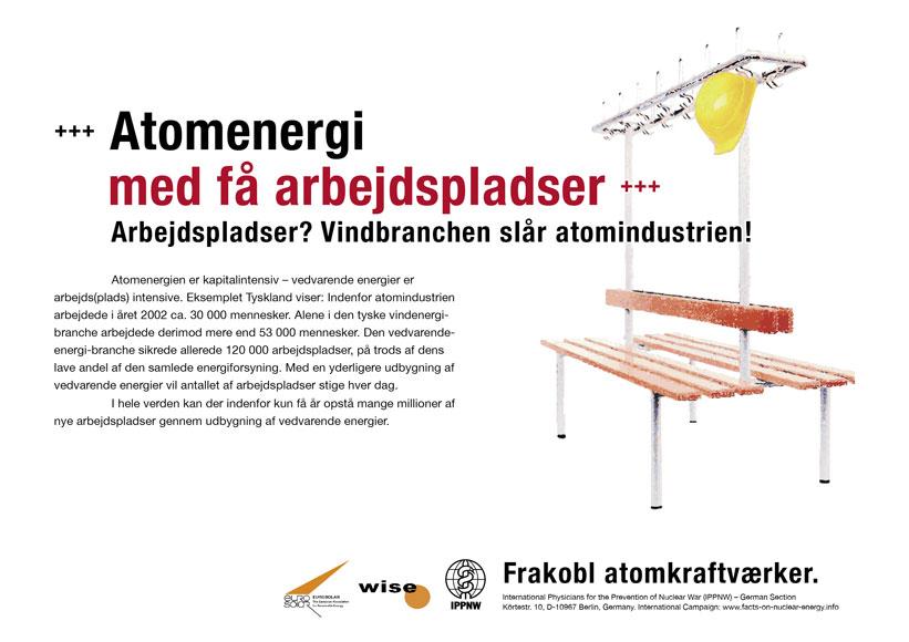"Atomenergi med f� arbejdspladser - Arbejdspladser? Vindbranchen sl�r atomindustrien! - International plakatkampagne ""Fakta om atomenergi"""