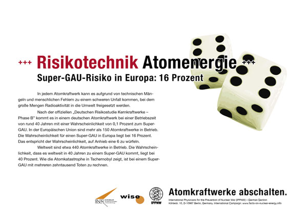 Risikotechnik Atomenergie - Super-GAU-Risiko in Europa: 16 Prozent - Internationale Plakatkampagne Fakten zur Atomenergie - International Nuclear Power Fact File Poster Campaign