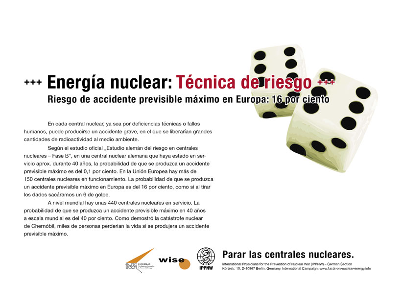 "Energía nuclear: Técnica de riesgo - Riesgo de accidente previsible máximo en Europa: 16 por ciento - Campaña internacional de carteles ""Hechos sobre la energía nuclear"""