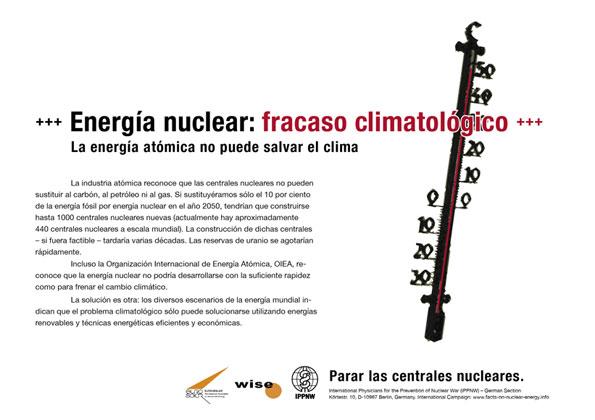 """Energ�a nuclear: fracaso climatol�gico - La energ�a at�mica no puede salvar el clima - Campa�a internacional de carteles """"Hechos sobre la energ�a nuclear"""""""