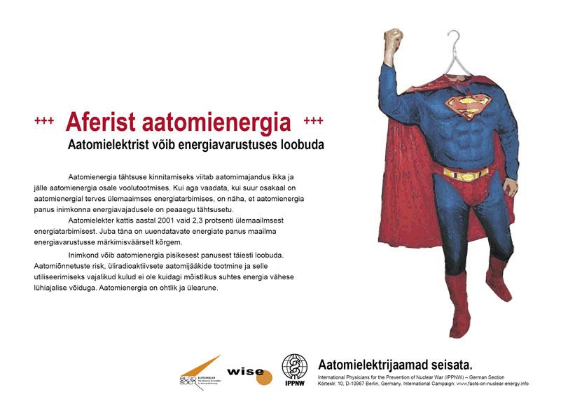 """Aferist aatomienergia - Aatomielektrist v�ib energiavarustuses loobuda - �lemaailmne plakatikampaania """"Fakte aatomienergiast"""""""