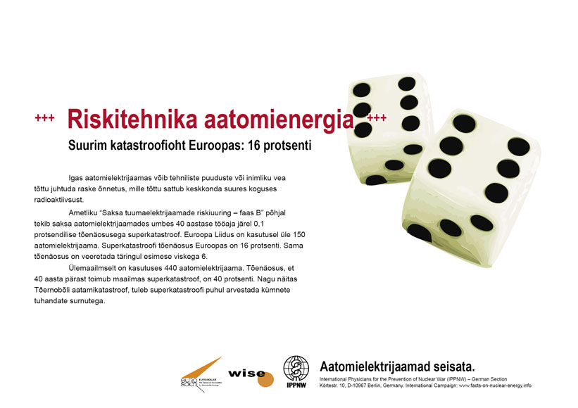 """Riskitehnika aatomienergia - Suurim katastroofioht Euroopas: 16 protsenti - �lemaailmne plakatikampaania """"Fakte aatomienergiast"""""""
