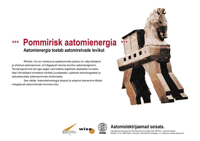 "Pommirisk aatomienergia - Aatomienergia toetab aatomirelvade levikut - �lemaailmne plakatikampaania ""Fakte aatomienergiast"""