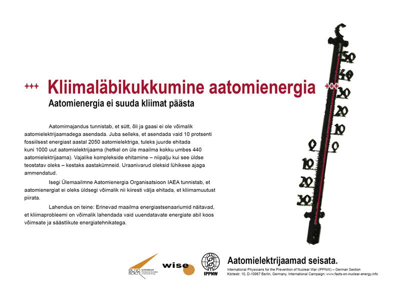 "Kliimal�bikukkumine aatomienergia - Aatomienergia ei suuda kliimat p��sta - �lemaailmne plakatikampaania ""Fakte aatomienergiast"""
