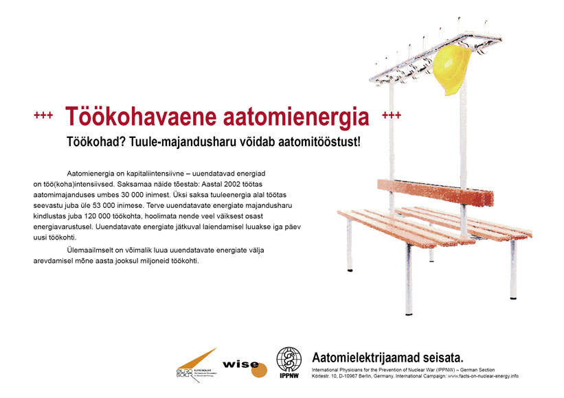 """Töökohavaene aatomienergia - Töökohad? Tuule-majandusharu võidab aatomitööstust! - Ülemaailmne plakatikampaania """"Fakte aatomienergiast"""""""
