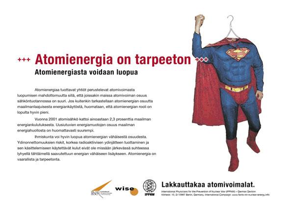 """Atomienergia on tarpeeton - Atomienergiasta voidaan luopua - Kansainvälinen julistekampanja """"Faktoja atomienergiasta"""""""