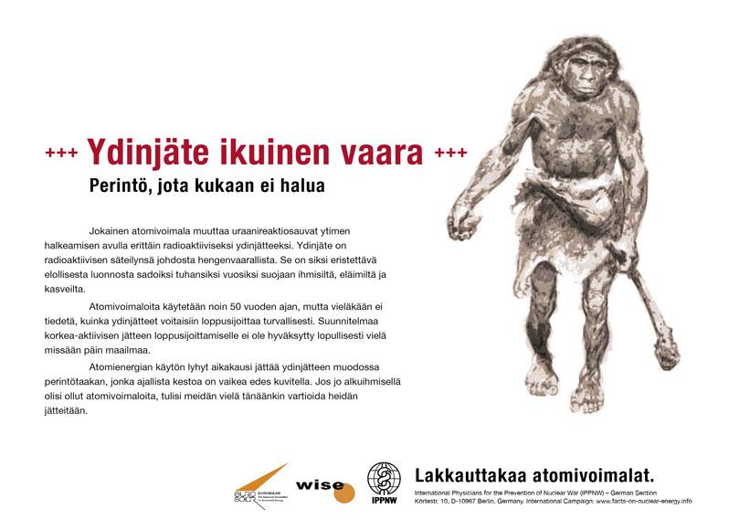 """Ydinj�te ikuinen vaara - Perint�, jota kukaan ei halua - Kansainv�linen julistekampanja """"Faktoja atomienergiasta"""""""