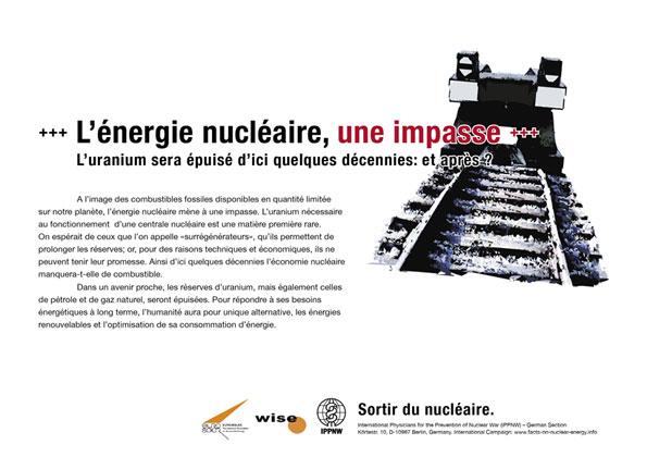 L'énergie nucléaire, une impasse - L'uranium sera épuisé d'ici quelques décennies : et après ? - Campagne d'affiche internationale « La vérité sur le nucléaire »