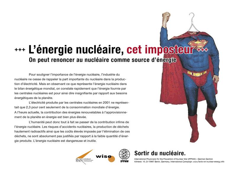 L'énergie nucléaire, cet imposteur - On peut renoncer au nucléaire comme source d'énergie - Campagne d'affiche internationale « La vérité sur le nucléaire »