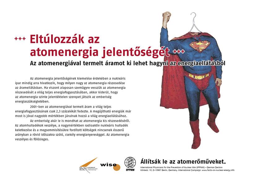 """Eltúlozzák az atomenergia jelentőségét - Az atomenergiával termelt áramot ki lehet hagyni az energiaellátásból - Nemzetközi plakátkampány """"Tények az atomenergia helyzetéről"""""""