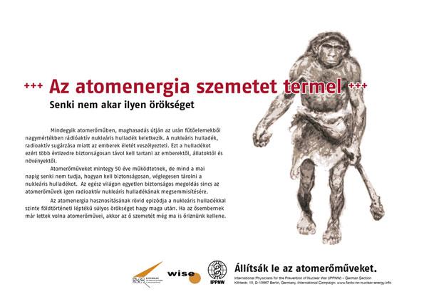 """Az atomenergia szemetet termel - Senki nem akar ilyen örökséget - Nemzetközi plakátkampány """"Tények az atomenergia helyzetéről"""""""