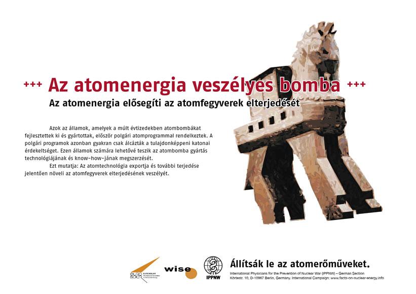 """Az atomenergia veszélyes bomba - Az atomenergia elősegíti az atomfegyverek elterjedését - Nemzetközi plakátkampány """"Tények az atomenergia helyzetéről"""""""