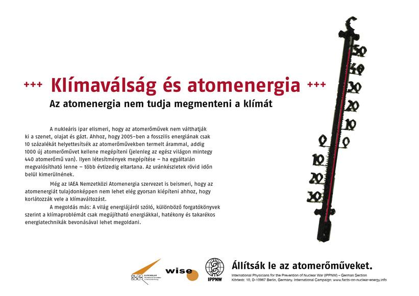 """Klímaválság és atomenergia - Az atomenergia nem tudja megmenteni a klímát - Nemzetközi plakátkampány """"Tények az atomenergia helyzetéről"""""""