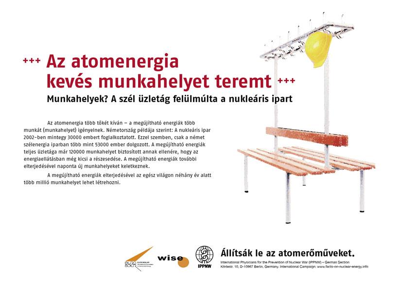"""Az atomenergia kevés munkahelyet teremt - Munkahelyek? A szél üzletág felülmúlta a nukleáris ipart - Nemzetközi plakátkampány """"Tények az atomenergia helyzetéről"""""""