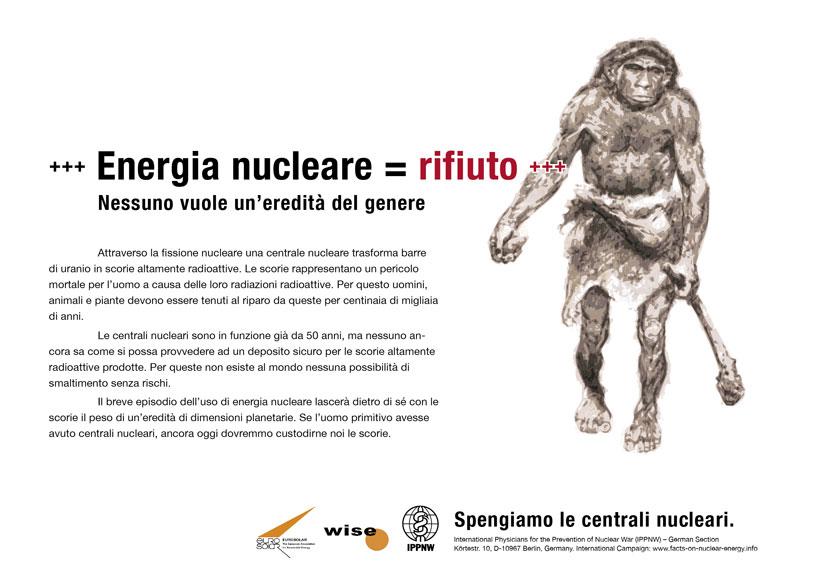 """Energia nucleare = rifiuto - Nessuno vuole un'eredità del genere  - Campagna pubblicitaria internazionale """"Fatti riguardo l'energia nucleare"""""""