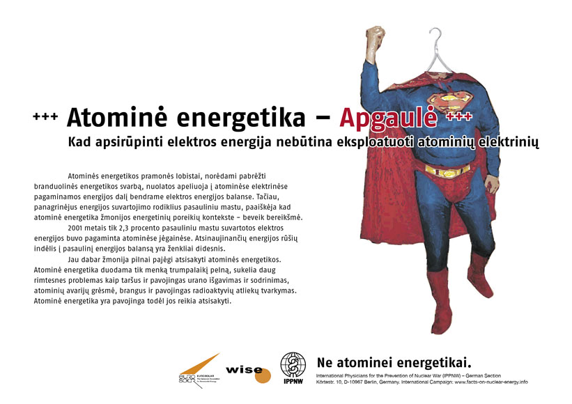"Apgaulė - atominė energija - Atominė elektra nebūtina apsirūpinimui energija. - Tarptautinė plakatų kampanija ""Faktai apie atominę energiją"" - International Nuclear Power Fact File Poster Campaign - Internationale Plakatkampagne Fakten zur Atomenergie"