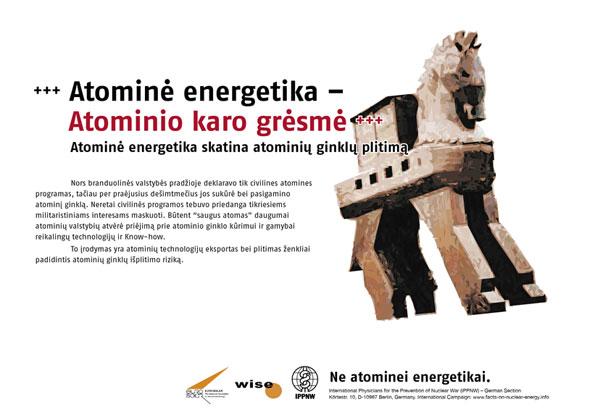 """Bombų rizika – atominė energija - Atominė energija skatina atominių ginklų plitimą - Tarptautinė plakatų kampanija """"Faktai apie atominę energiją"""" - International Nuclear Power Fact File Poster Campaign - Internationale Plakatkampagne Fakten zur Atomenergie"""