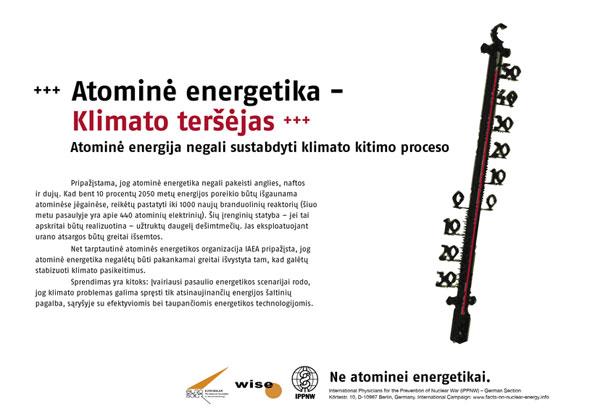 """Klimato kenkėjas – atominė energija - Atominė energija negali išgelbėti klimato - Tarptautinė plakatų kampanija """"Faktai apie atominę energiją"""" - International Nuclear Power Fact File Poster Campaign - Internationale Plakatkampagne Fakten zur Atomenergie"""