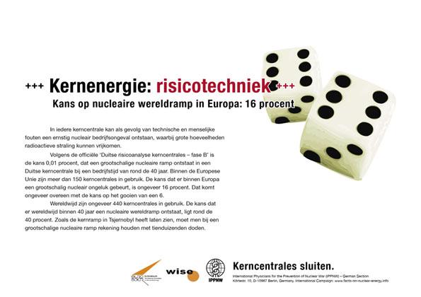 Kerneneregie: risicotechniek - Kans op nucleaire wereldramp in Europa: 16 procent - Internationale postercampagne