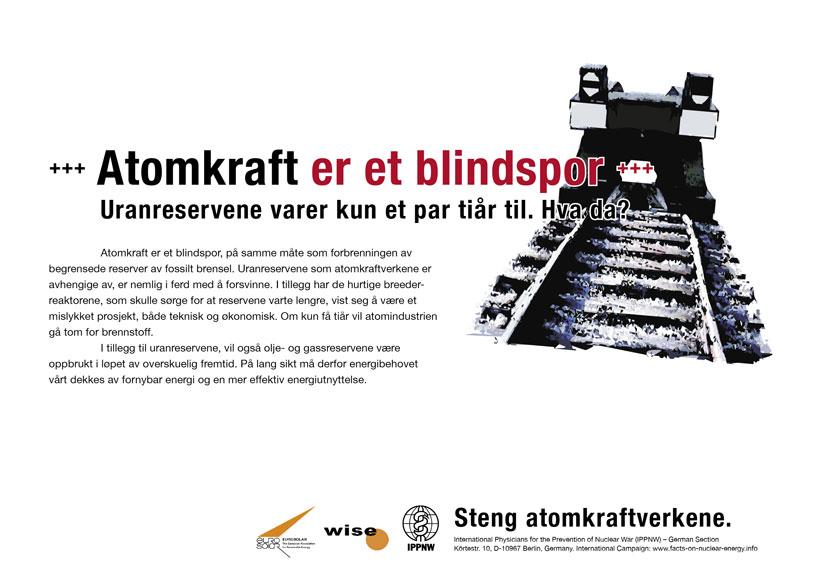 """Atomkraft er et blindspor - Uranreservene varer kun et par ti�r til. Hva da? - Internasjonal plakatkampanje """"Fakta om atomkraft"""""""