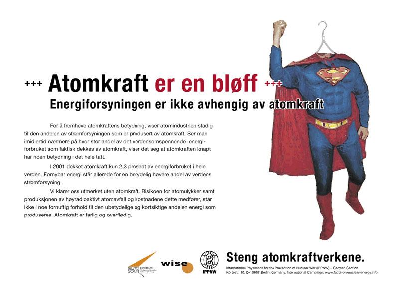 """Atomkraft er en bløff - Energiforsyningen er ikke avhengig av atomkraft - Internasjonal plakatkampanje """"Fakta om atomkraft"""""""