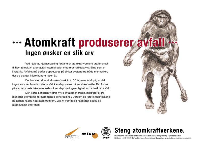 """Atomkraft produserer avfall - Ingen ønsker en slik arv - Internasjonal plakatkampanje """"Fakta om atomkraft"""""""