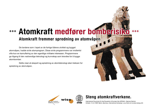 "Atomkraft medfører bomberisiko - Atomkraft fremmer spredning av atomvåpen - Internasjonal plakatkampanje ""Fakta om atomkraft"""