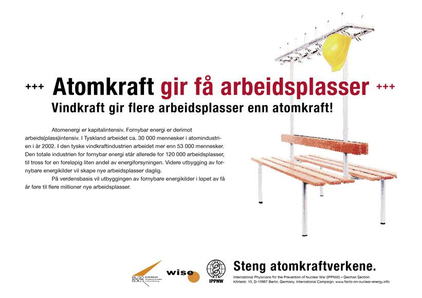 "Atomkraft gir få arbeidsplasser - Vindkraft gir flere arbeidsplasser enn atomkraft - Internasjonal plakatkampanje ""Fakta om atomkraft"""