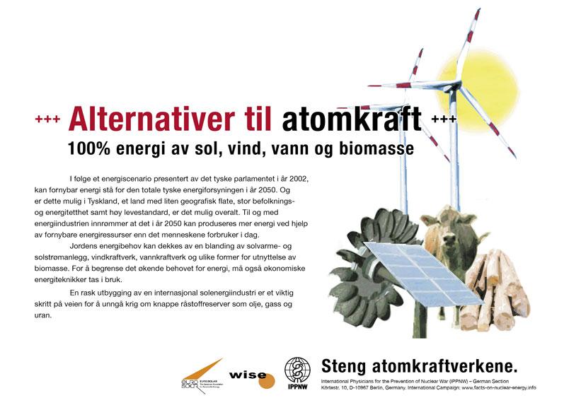 """Alternativer til atomkraft - 100 % energi av sol, vind, vann og biomasse - Internasjonal plakatkampanje """"Fakta om atomkraft"""""""