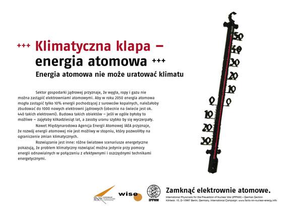 """Klimatyczna klapa – energia atomowa - Energia atomowa nie może uratować klimatu - Międzynarodowa kampania plakatowa """"Fakty o energii atomowej"""""""