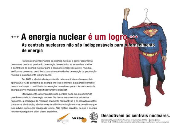 """A energia nuclear é um logro - As centrais nucleares não são indispensáveis para o fornecimento de energia - Campanha de cartazes internacional """"Factos sobre a energia nuclear"""""""