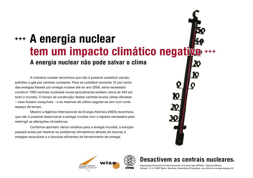 """A energia nuclear tem um impacto clim�tico negativo - A energia nuclear n�o pode salvar o clima - Campanha de cartazes internacional """"Factos sobre a energia nuclear"""""""