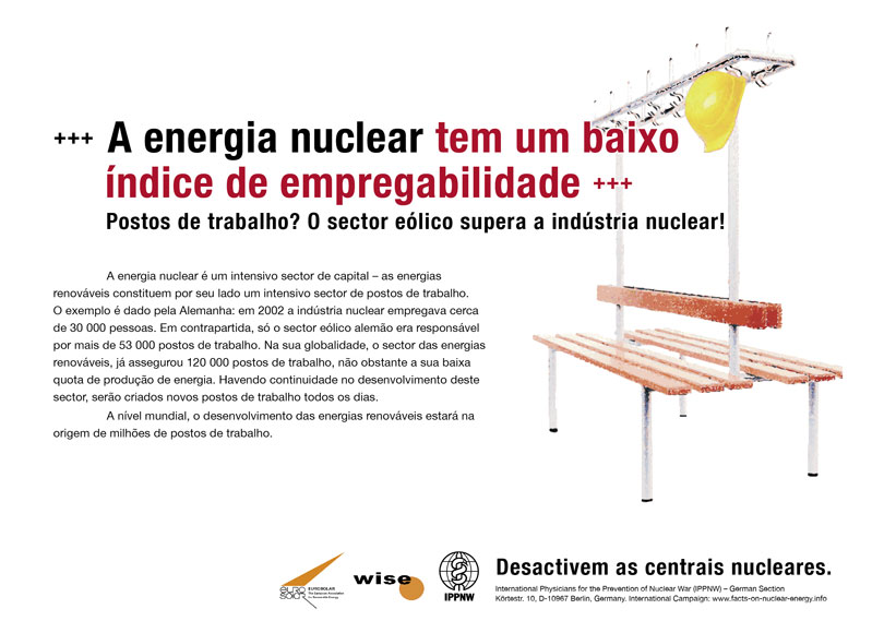 """A energia nuclear tem um baixo índice de empregabilidade - Postos de trabalho? O sector eólico supera a indústria nuclear! - Campanha de cartazes internacional """"Factos sobre a energia nuclear"""""""