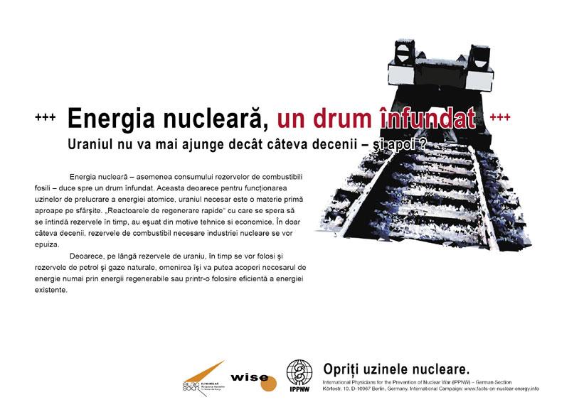 """Energia nucleară, un drum înfundat - Uraniul nu va mai ajunge decât câteva decenii – şi apoi ? - Campania internaţională cu pancarte """"Fapte concrete ale energiei nucleare"""""""