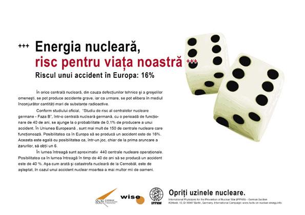 """Energia nucleară, risc pentru viaţa noastră - Riscul unui accident în Europa: 16% - Campania internaţională cu pancarte """"Fapte concrete ale energiei nucleare"""""""