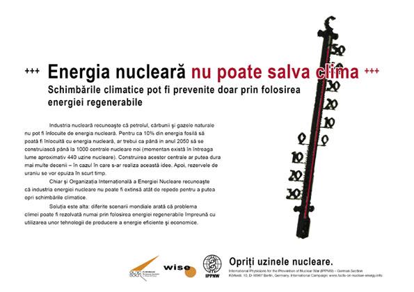 """Energia nucleară nu poate salva clima - Schimbările climatice pot fi prevenite doar prin folosirea energiei regenerabile - Campania internaţională cu pancarte """"Fapte concrete ale energiei nucleare"""""""