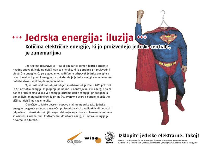 "Jedrska energija: iluzija - Količina električne energije, ki jo proizvedejo jedrske centrale, je zanemarljiva - Mednarodna plakatna kampanja ""Dejstva o atomski energiji"""