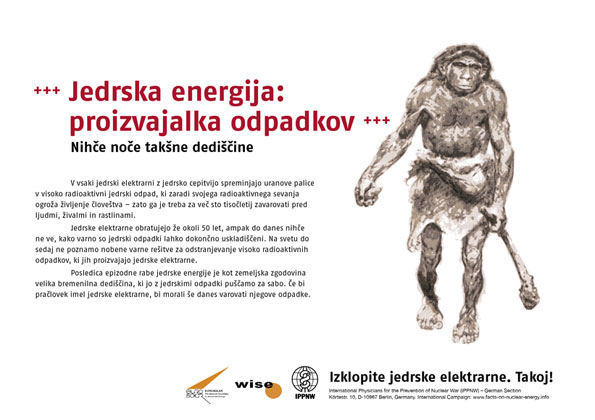 """Jedrska energija: proizvajalka odpadkov - Nihče noče takšne dediščine - Mednarodna plakatna kampanja """"Dejstva o atomski energiji"""""""
