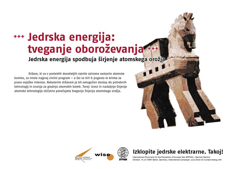 """Jedrska energija: tveganje oboro�evanja - Jedrska energija spodbuja �irjenje atomskega oro�ja - Mednarodna plakatna kampanja """"Dejstva o atomski energiji"""""""