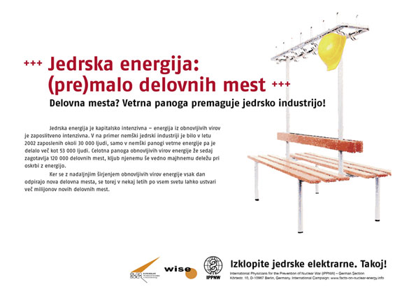 """Jedrska energija: (pre)malo delovnih mest - Delovna mesta? Vetrna panoga premaguje jedrsko industrijo! - Mednarodna plakatna kampanja """"Dejstva o atomski energiji"""""""