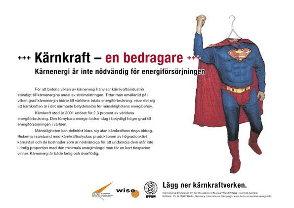"""Kärnkraft – en bedragare - Kärnenergi är inte nödvändig för energiförsörjningen - Internationell plakatkampanj """"Fakta om kärnkraft"""""""
